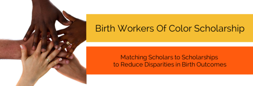 Birth Workers Of Color Scholarship 1